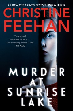 Murder at Sunrise Lake Christine Feehan.