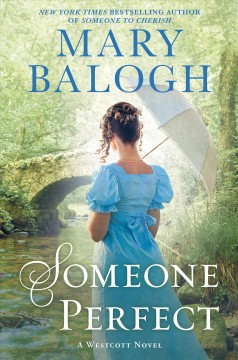 Someone perfect / A Friend of the Westcotts Novel