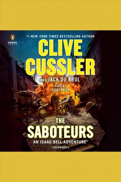 The saboteurs [electronic resource] / Clive Cussler and Jack DuBrul.
