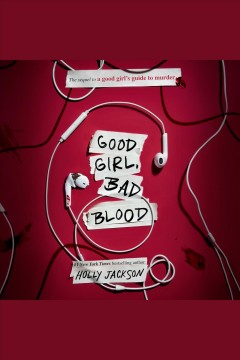 Good girl, bad blood [electronic resource] / Holly Jackson