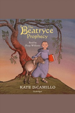 The beatryce prophecy [electronic resource] / Kate DiCamillo