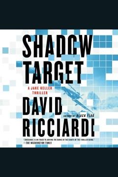 Shadow target [electronic resource] / David Ricciardi.