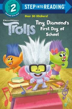 Tiny Diamond's First Day of School
