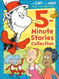 The Cat in the Hat Knows a Lot About That 5-minute Stories Collection
