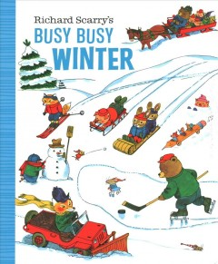 Richard Scarry's busy busy winter.