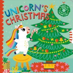 Unicorn's Christmas : Turn the Wheels for Some Holiday Fun!