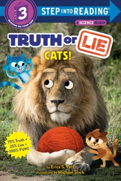 Truth or lie : cats!