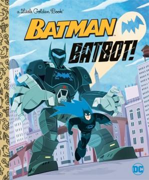 Batbot!