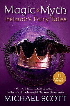 Magic and Myth : Ireland's Fairy Tales