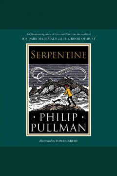 Serpentine [electronic resource] / Philip Pullman