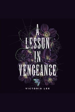 A lesson in vengeance [electronic resource] / Victoria Lee.