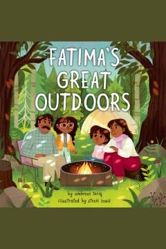 Fatima's great outdoors [electronic resource] / Ambreen Tariq