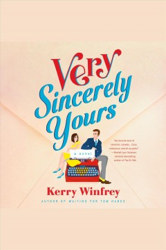 Very sincerely yours [electronic resource] / Kerry Winfrey.