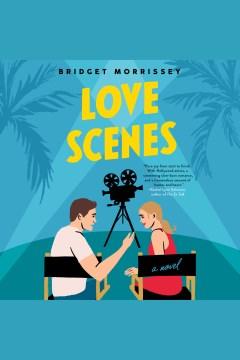 Love scenes [electronic resource] / Bridget Morrissey.