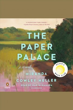 The paper palace [electronic resource] / Miranda Cowley Heller.
