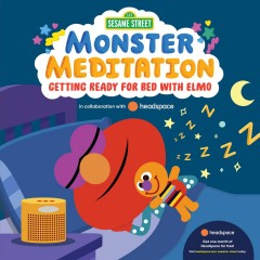 Monster Meditation : Getting Ready for Bed With Elmo