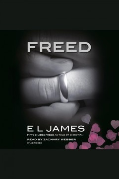Freed [electronic resource] / E L James