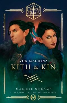 Vox machina : kith & kin