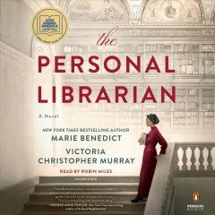 The personal librarian / Marie Benedict ; Victoria Christopher Murray.