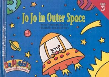 Jo Jo in outer space / written by Margaret Allen ; illustrated by Jennifer Beck Harris.