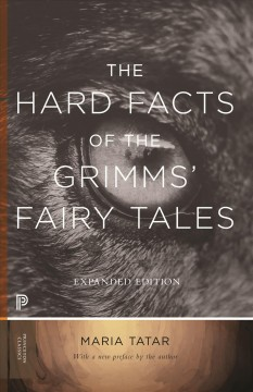 The Hard Facts of the Grimms̀ Fairy Tales