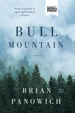 Bull Mountain Brian Panowich.
