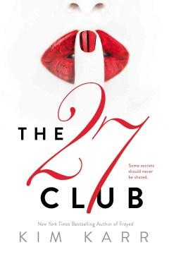 The 27 club Kim Karr.