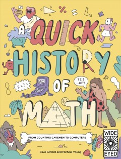 A Quick History of Math : From Counting Cavemen to Big Data