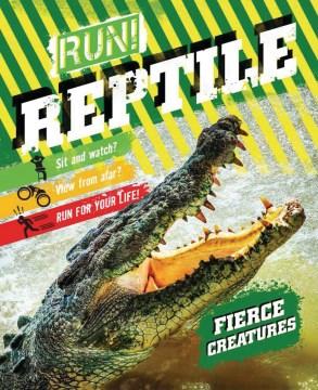 Run! Reptile!