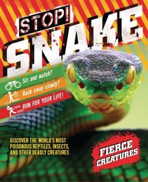Stop! Snake!