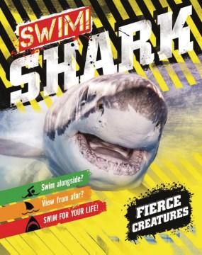 Swim! Shark!