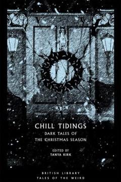 Chill Tidings : Dark Tales of the Christmas Season