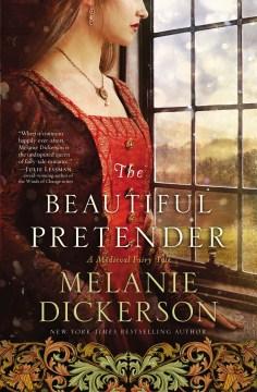 The beautiful pretender Melanie Dickerson.