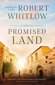 Promised land : a chosen people novel Robert Whitlow.