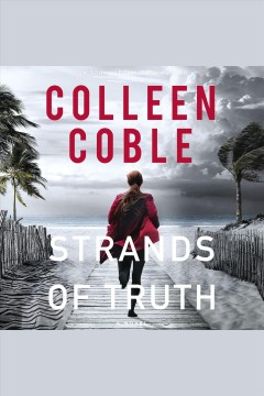 Strands of truth : a novel [electronic resource] / Colleen Coble.
