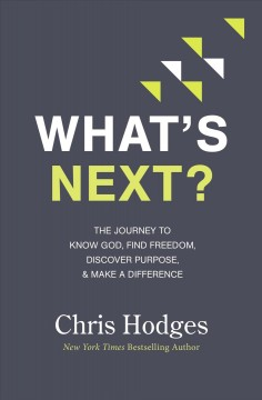 Now What? : Take Your Next Step Toward God