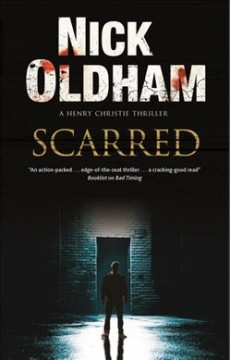 Scarred / Nick Oldham.