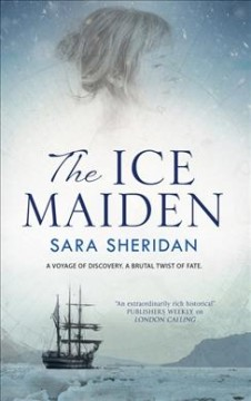 The Ice Maiden : A Historical Adventure With a Paranormal Twist