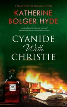 Cyanide with Christie / Katherine Bolger Hyde.