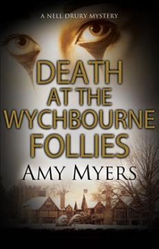 Death at the Wychbourne Follies / Amy Myers.