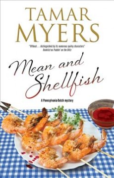 Mean and shellfish / Tamar Myers.