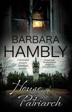 House of the patriarch / Barbara Hambly.