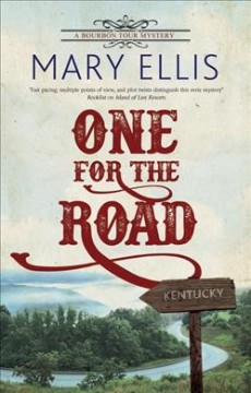 One for the road / Mary Ellis.