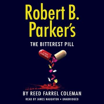 Robert B. Parker's the Bitterest Pill (CD)
