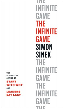 The infinite game / Simon Sinek.