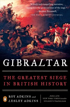 Gibraltar : The Greatest Siege in British History