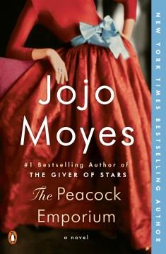 The peacock emporium  Jojo Moyes.