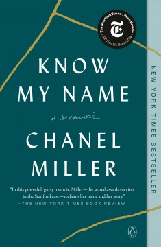 Know my name A Memoir / Chanel Miller