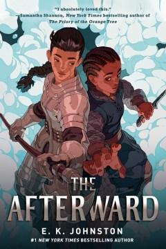 The afterward by E.K. Johnston.