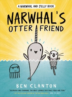 Narwhal and Jelly : Narwhal's Otter Friend